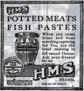 Above a WW1 advert for potted meat and fish paste, both are still popular today!